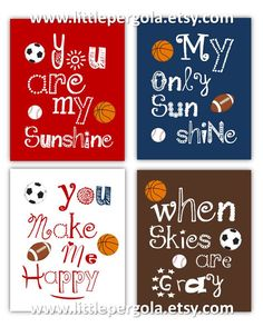 Sport Art for Kids Room // Sports Nursery Decor // You Are My Sunshine Wall Art // Sport Ball Art Prints // Art for Boys /4-8x10 PRINTS ONLY by LittlePergola on Etsy https://www.etsy.com/listing/173404071/sport-art-for-kids-room-sports-nursery