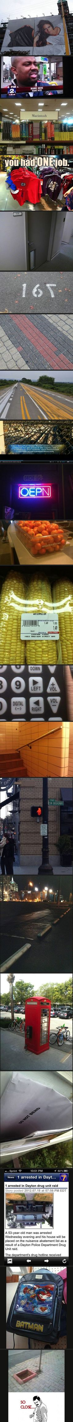 'You had one job' Read More Funny: http://wdb.es/?utm_campaign=wdb.es&utm_medium=pinterest&utm_source=pinterst-description&utm_content=&utm_term=