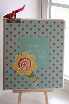 Family meeting notes - cute idea to save notes from out family councils over the years, especially letting kids take turn taking those notes. :)