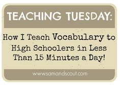 """It's been a while since I've done a """"Teaching Tuesday"""" post, but I've gotten some emails lately asking how I teach vocabulary, so I thought I'd share a little bit about that today. Quick and easy. Here we go... In truth, I'm a total vocab newbie. In the past, I have fallen in the camp of people"""