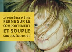 Poser des limites en respectant l'intégrité des enfants et sans les humilier : 14 outils de parentalité bienveillante inspirés par Haïm Ginott