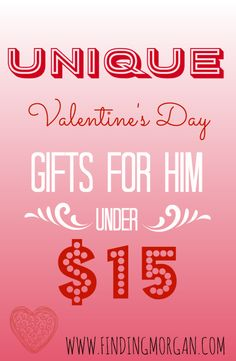 Unique Valentine's Day Gifts For Him Under $15