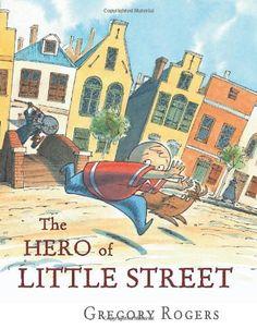 The Hero of Little Street - Kids Travel Books