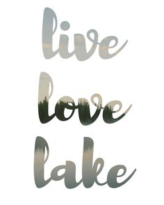 live-love-lake.jpg 2,400×3,000 pixels