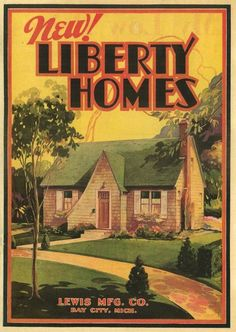 New! Liberty Homes, 1931.    Lewis Manuf. Co.  From the Association for Preservation Technology (APT) - Building Technology Heritage Library, an online archive of period architectural trade catalogs. It contains hundreds of old house plan catalogs. Select your era and flip through the pages.