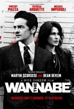 The Wannabe (December 4, 2015) a drama true-story directed/written by NIck Sandow Stars: Patricia Arquette, Vincent Piazza, David Zayas, Michael Imperioli. A story about Thomas, a man obsessed with Mafia culture during the 1990s in New York City. When Thomas failed attempts to fix the trail of infamous mobster John Gotti gets him rejected by the people he idolizes most; a sets off on a drug infused crime spree with his girlfriend Rose by brazenly robbing the local Mafia hangouts.