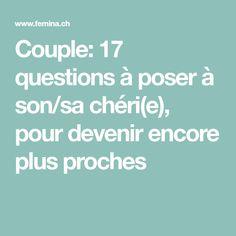 Couple: 17 questions à poser à son/sa chéri(e), pour devenir encore plus proches