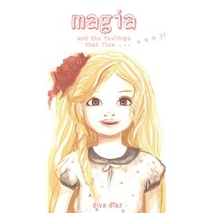 The sky is always filled with magic, and today is a beautiful day. I squeal with glee! This is the first book of the series The Adventures of Magia. Pet Snails, Access Consciousness, Flies Away, Her Brother, Glee, Super Powers, Beautiful Day, Little Girls, Keto