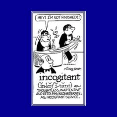 "Thesaurus Thursday - ""Incogitant"" is the word you're looking for when you stumble across certain folks like this (def) thoughtless; inconsiderate; #d6tm #rochester_mn #rochestermnchamber #minnesotas_rochester #becauserochester #dmcmn"
