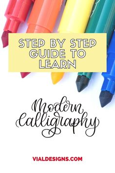 Step by step guide with everything you need to learn modern calligraphy using brush pens | brush calligraphy for beginners | how to learn modern calligraphy and hand lettering | brush calligraphy for beginners guide | guide to learn lettering for beginners #vialdesigns #learncalligraphy #learnlettering #brushcalligraphy #brushlettering #lettering