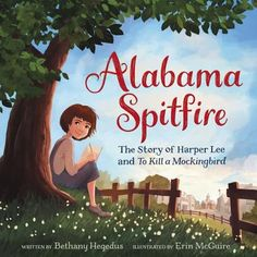 The inspiring true story of Harper Lee, the girl who grew up to write To Kill a Mockingbird, from Bethany Hegedus and Erin McGuire. Perfect for fans of The Right Word and I Dissent.