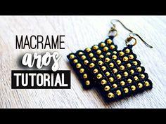 AROS DE MACRAME » ☀️ tutorial | como hacer | diy ● Earrings #114 - YouTube