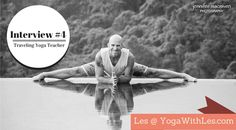 Les Leventhal - world renowned yoga teacher. Learn more about his journey to yoga with our interview!