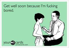 get well soon funny my GOD BABIES @Yatska Maldonado Maldonado Maldonado