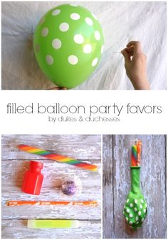 these balloon party favors are filled with goodies ... partygoers will pop the balloons to get the treats!