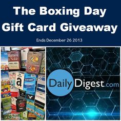 The Boxing Day Gift Card Giveaway Ends December 26 2013