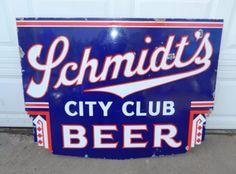 Schmidt City Club Porcelain Beer Sign