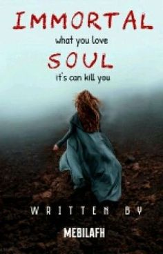 """Anda harus baca """" Immortal Soul  pada #Wattpad. #fantasy"""