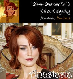 """""""Disney Dreamcast: Keira Knightley as Anastasia""""...I could definately see this, only Anastasia isn't Disney, it's Dreamworks."""