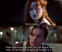 Image discovered by Melissa. Find images and videos about rose, jack and leonardo dicaprio on We Heart It - the app to get lost in what you love. Leonardo Dicaprio Quotes, Leonardo Dicaprio Kate Winslet, Titanic History, Titanic Movie, Rms Titanic, Tv Show Quotes, Film Quotes, Titanic Quotes, Leo And Kate