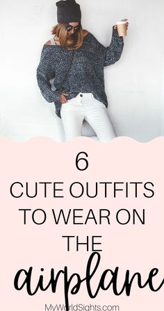 Wondering what to wear on an airplane? This list will give you some cute and comfy travel outfits to wear while on a long flight!