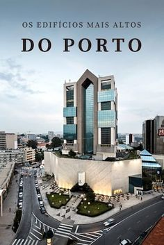 If you are into contemporary architecture than read this article about the tallest buildings in Porto, Portugal. Porto Portugal, Visit Portugal, Portugal Travel, History Of Portugal, Trekking, Douro Valley, Europe Holidays, Famous Places, Travel Images