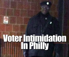 """Court-appointed Republican poll inspectors are being forcibly removed from voting stations in some Philadelphia wards and replaced in some cases by Democratic inspectors and even members of the Black Panthers, according to GOP officials."" ... WTF is happening here? And why are we taking it?!"