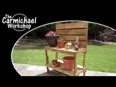 Build A Garden Potting Bench  Woodworking With FREE Pallets