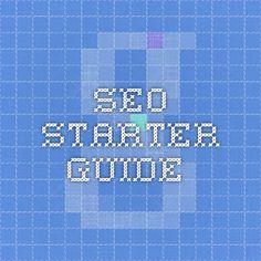 SEO Starter Guide #googlesearchengineoptimizationstarterguide,