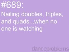 Great Dance Quotes and Sayings Great Dance Quotes and Sayings,Dance Dance Problems. Me with singles. I can do doubles in front of people, but no singles. Ballet Quotes, Dance Quotes, All About Dance, Just Dance, Waltz Dance, Ballet Dance, Dance Moms, Hip Hop, Dancer Problems
