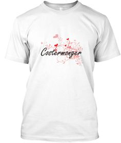 Costermonger Heart Design White T-Shirt Front - This is the perfect gift for someone who loves Costermonger. Thank you for visiting my page (Related terms: Professional jobs,job Costermonger,Costermonger,costermongers,myjobs.com,,jobs,I love Costermonger ...)