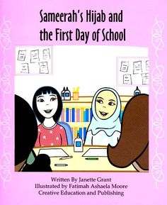 Sameerah's Hijab and the First Day of School Ages 5 to 7+