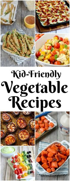 These Kid-Friendly Vegetable Recipes are healthy, quick and easy. Serve them as a side dish for dinner or for a healthy snack!