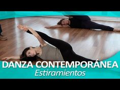 Un video interesante de estiramientos Danza Contemporanea ( Me encanta)