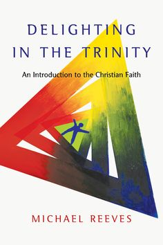 Buy Delighting in the Trinity: An Introduction to the Christian Faith by Michael Reeves and Read this Book on Kobo's Free Apps. Discover Kobo's Vast Collection of Ebooks and Audiobooks Today - Over 4 Million Titles! Good Books, Books To Read, My Books, Early Christian, Christian Faith, Stefan Zweig, Free Pdf Books, Free Reading, Reading Books