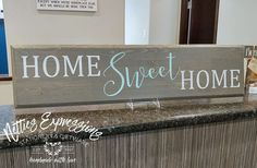 Home Sweet Home 7.75x32 Routed Wood Sign - Netties Expressions