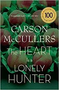 Amazon.com: The Heart Is a Lonely Hunter (0046442526418): McCullers, Carson: Books Books Everyone Should Read, Best Books To Read, New Books, Good Books, Oprah Book Club List, Must Read Classics, Best Classic Books, First Novel, Fiction Books