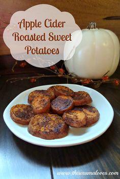 Thanksgiving Side Dish: Apple Cider Roasted Sweet Potato Recipe - Roasted Sweet Potato Recipe Healthy - Roasted Sweet Potato Recipe Cinnamon - Roasted Sweet Potato Recipe Easy