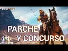 Battlefield 1 Ultimo parche + Concurso de jugadas