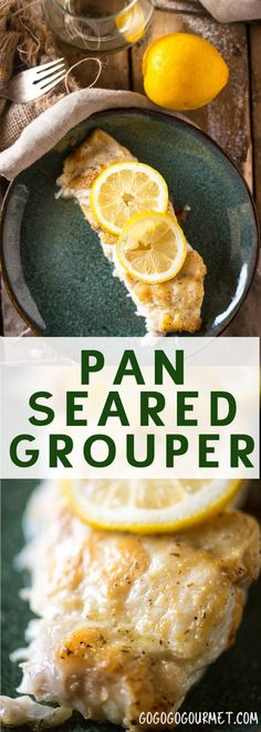 Pan Seared Grouper is a fast, easy, and healthy dinner than is ready in under 30 minutes! Seared on the stove and finished in the oven, the fish is crisp outside and moist inside. via @gogogogourmet