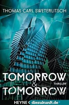 Thomas Carl Sweterlitsch - Tomorro & Tomorro 3.5/5 Sterne