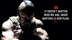 Discover and share the most famous quotes from the movie The Dark Knight Rises. Bane Batman Quotes, Batman Quotes Dark Knight, Dark Knight Rises Quotes, Bane Quotes, Bane Dark Knight, The Dark Knight Rises, Joker Quotes, Tom Hardy Quotes, Grieving Quotes