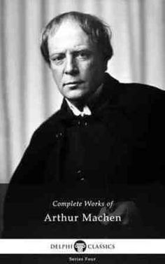 Arthur Machen quotes quotations and aphorisms from OpenQuotes #quotes #quotations #aphorisms #openquotes #citation