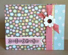 Celebrate card by Darla Weber