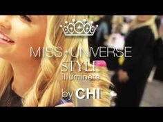 MISS UNIVERSE by CHI Collection #CrownWorthyStyle