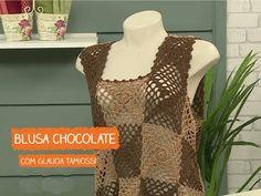 Blusa Chocolate em Crochê com Glaucia Tamiossi | Vitrine do Artesanato na TV - Rede Família - YouTube