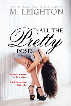 Series: Pretty #2 Genre: Contemporary Romance Publisher: M. Leighton Publication Date: 1/26/14 Format: eARC Source: Received from author for review  He never wanted to be a hero…until she needed him