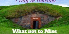 Helsinki in One Day – What to Do in Helsinki