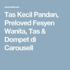 Tas Kecil Pandan, Preloved Fesyen Wanita, Tas & Dompet di Carousell