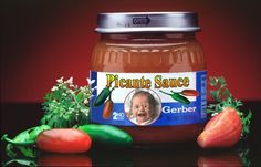 baby picante sauce...look close at the label :)